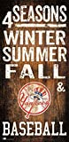 New York Yankees 4 Seasons Wooden Sign