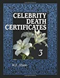 Celebrity Death Certificates 3, M. F. Steen, 0786459352
