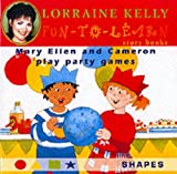 Mary Ellen and Cameron Play Party Games, Lorraine Kelly, 0233999221