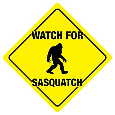 Watch For Sasquatch Crossing Sign Fantasy Bigfoot Yetti Funny Gag Novelty (Bigfoot Products)