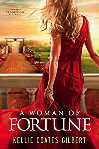 A Woman Of Fortune by Kellie Coates Gilbert ebook deal