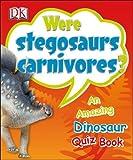 Were Stegosaurs Carnivores? by Dk (2012-07-02)