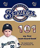 Milwaukee Brewers 101, Brad M. Epstein, 1932530754
