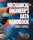 Mechanical Engineer's Data Handbook, Carvill, James, 0750619600