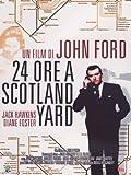 24 ORE A SCOTLAND YARD (1 Dvd) [Italia]