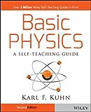 Basic Physics: A Self-Teaching Guide (Wiley Self-Teaching Guides Book 167)