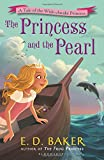img - for The Princess and the Pearl (The Wide-Awake Princess) book / textbook / text book