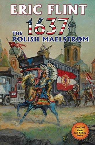 Six Polish - 1637: The Polish Maelstrom (Ring of Fire Book 26)