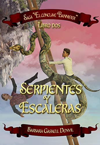 SERPIENTES Y ESCALERAS : Libro dos: Saga