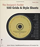 Designer's Toolkit: 500 Grids and Style Sheets: Adobe InDesign, Quark XPress and Dreamweaver CSS Template Files (The Designer's Toolkit) by Graham Davis (2007-09-10)