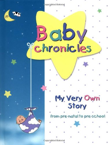 Very Own Story: from pre-natal to pre-school ()