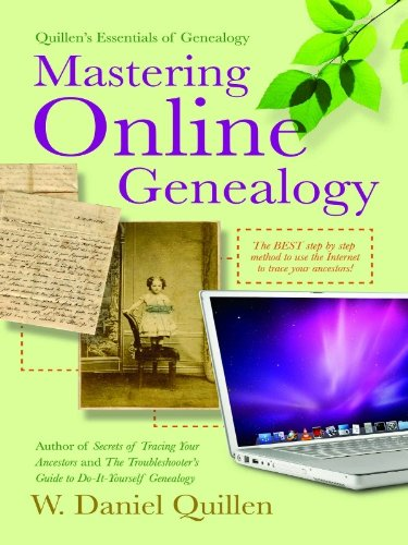 Mastering Online Genealogy (Quiilen's Essentials of Genealogy Book 1)
