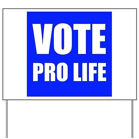 amazon com cafepress vote pro life yard sign vinyl lawn sign
