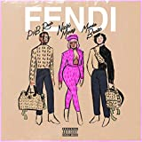 Fendi (feat. Nicki Minaj & Murda Beatz) [Explicit]