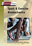 img - for Sport and Exercise Biomechanics (BIOS Instant Notes) by P. Grimshaw (2006-09-19) book / textbook / text book