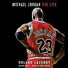 Michael Jordan: The Life Hörbuch von Roland Lazenby Gesprochen von: Bob Souer