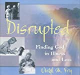 Disrupted, Fry, Virgil M., 089098252X