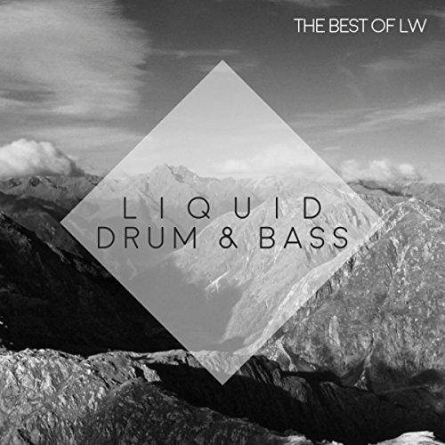 Best of LW: Liquid Drum & Bass