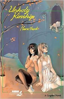 Book Unholy Kinship by Naomi Nowak (2006-11-02)