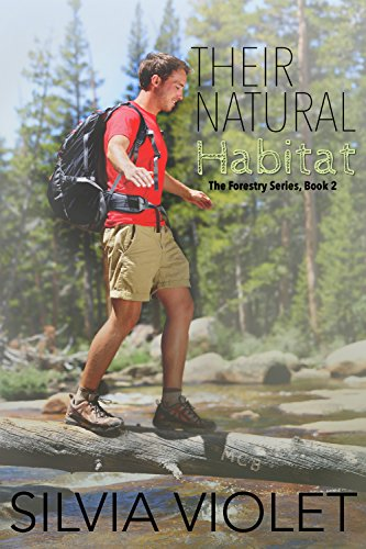 Their Natural Habitat (The Forestry Series Book 2)