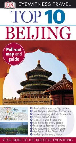 Top 10 Beijing (Eyewitness Top 10 Travel Guides)
