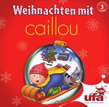 Caillou Weihnachten.Weihnachten Mit Caillou Audio By Caillou Claudia Lossl