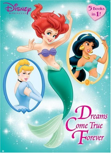 Dreams Come True Forever (Disney Princess): 9780736423991: Amazon ...