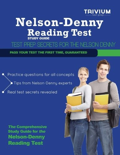 Nelson Denny Reading Test Study Guide: Secrets to Outsmart the Exam