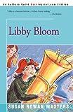 Libby Bloom, Susan Rowan Masters, 0595242251