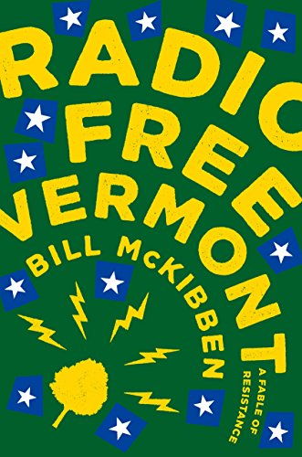 Radio free vermont a fable of resistance kindle edition by bill radio free vermont a fable of resistance by mckibben bill fandeluxe Choice Image