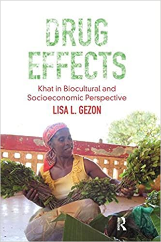 Book Drug Effects: Khat in Biocultural and Socioeconomic Perspective (Advances in Critical Medical Anthro) by Lisa Gezon (2012-02-01)