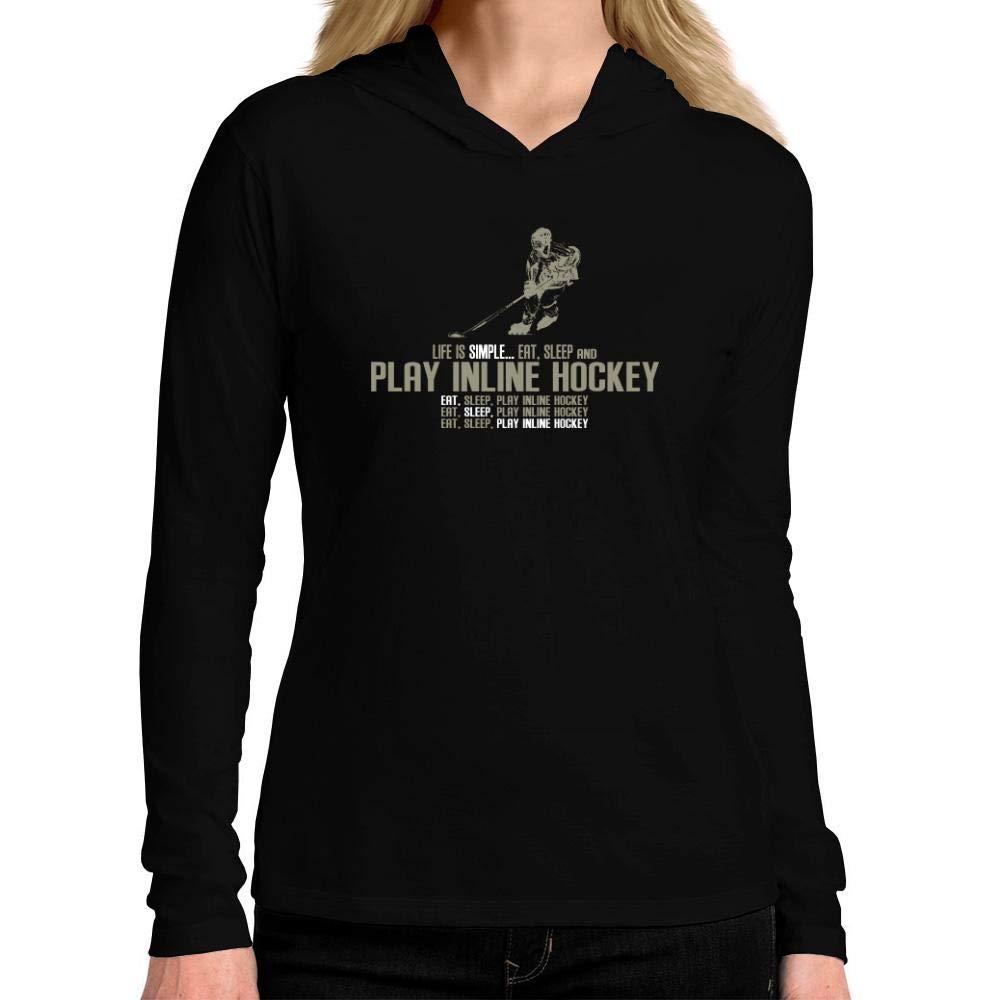 Idakoos Life is Simple eat Sleep Play Inline Hockey Women Hooded Long Sleeve T-Shirt