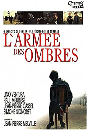 The Army of Shadows, Army of Shadows, Larmée Des Ombres, O