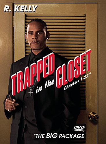 Trapped In The Closet (Chapters 1-22) (Closet 1)