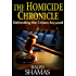 The Homicide Chronicle: Defending the Citizen Accused