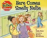 Here Comes Smelly Nellie [Gebundene Ausgabe] by Slater, Teddy
