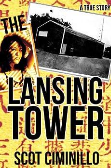 The Lansing Tower by [CD Publishing LLC]