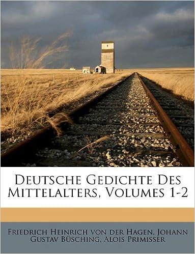 Deutsche Gedichte Des Mittelalters Volumes 1 2 German