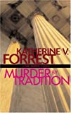 Murder by Tradition, Katherine V. Forrest, 1555837190