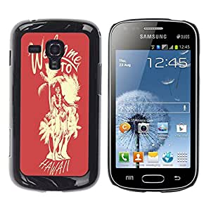 Dragon Case - FOR Samsung Galaxy S Duos S7562 - welcome to hawall - Caja protectora de pl??stico duro de la cubierta Dise?¡Ào Slim Fit