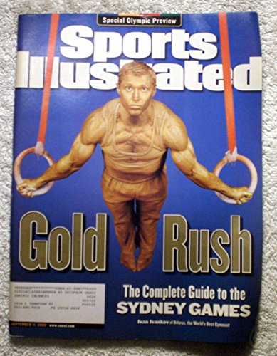 lete Guide to the Sydney Australia Olympic Games - XXVII Summer Olympics - Ivan Ivankov of Belarus, the World's Best Gymnast - Sports Illustrated - September 11, 2000 - SI (2000 Summer Olympic Games)