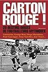 Carton rouge ! 20 destins brisés de footballeurs mythiques par Grall