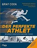 Der perfekte Athlet: Spitzenleistungen durch Functional Training