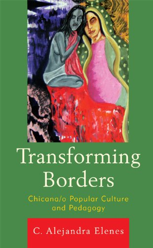Download Transforming Borders: Chicana/o Popular Culture and Pedagogy Pdf