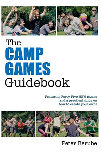 The Camp Games Guidebook: Featur...