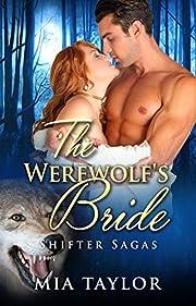 The Werewolf's Bride (Shifter Sagas Book 1)
