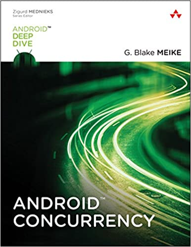 Amazon com: Android Concurrency (Android Deep Dive) eBook: G  Blake