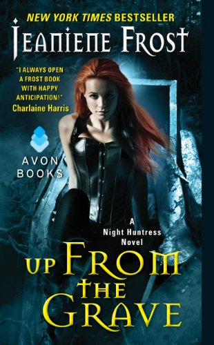 Up From the Grave: A Night Huntress Novel by [Frost, Jeaniene]