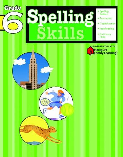 Spelling Skills: Grade 6 (Flash Kids Harcourt Family (Sixth Grade Vocabulary)