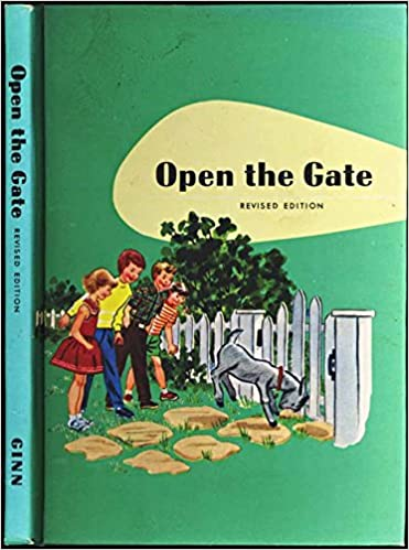 open the gate the ginn basic readers revised edition odille ousley